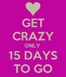 Get Crazy Only 15 Days To Go Poster