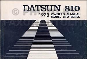 1978 Datsun 810 Owners Manual Original Oem Owner User