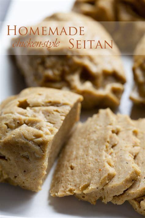 seitan recipes my favorite chicken style seitan recipe