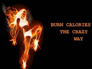 Crazy, Ways, To, Burn, Calories, Throughout, The, Day
