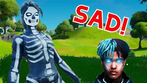 Sad 😢 Xxxtentacion Fortnite Montage Brock Youtube