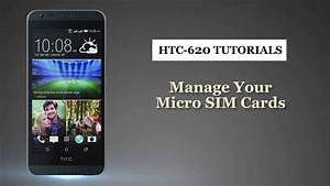 Htc How To Use Managing Your Micro Sim Cards Smart Phones