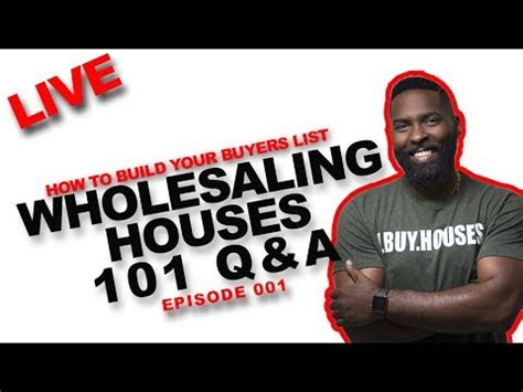 Wholesaling Houses 101 - wholesaling houses 101 how to build a buyers list live