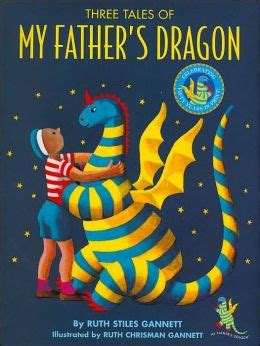 Three Tales Of My Father's Dragon My Father's Dragon
