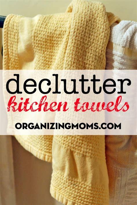 Declutter Kitchen Towels  Organizing Moms