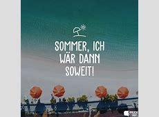 Sommer, Ich wär dann soweit!