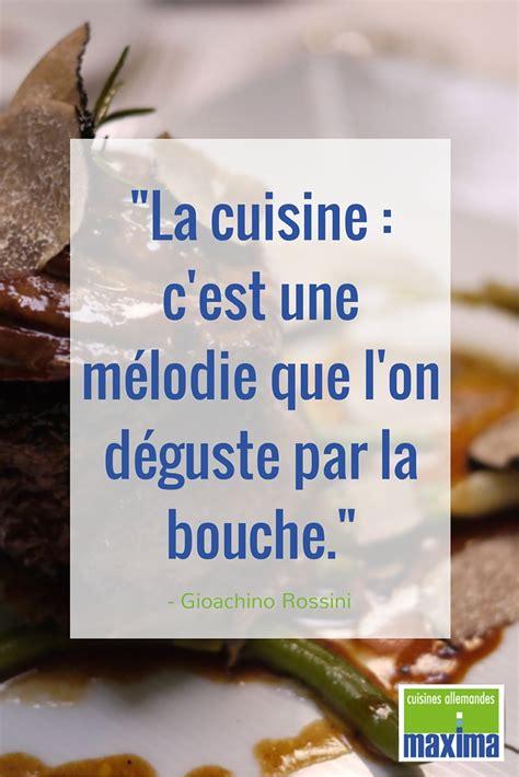 citations cuisine citation quot la cuisine c 39 est une mélodie que l 39 on