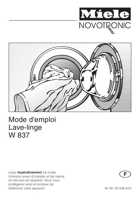 miele w 837 w837 mode d emploi notice d utilisation manuel utilisateur t 233 l 233 charger pdf