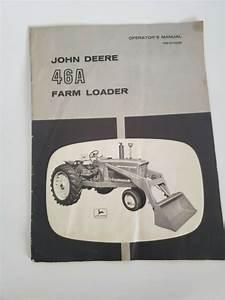 John Deere 46a Farm Loader Operator U0026 39 S Manual   Predelivery