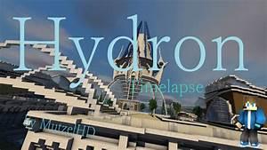 Hydron [Timelapse]---{DOWNLOAD}---by MutzelHD [Minecraft ...