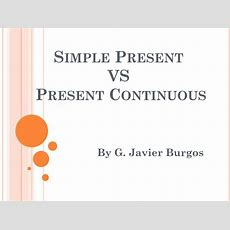 Ppt  Simple Present Vs Present Continuous Powerpoint Presentation Id6645474