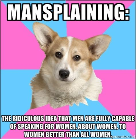Meme Defined - you got some mansplaining to do 18 pics kill the hydra