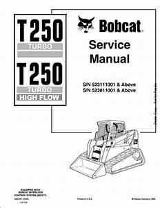 2006 Bobcat T250 Turbo High Flow Track Loader Service