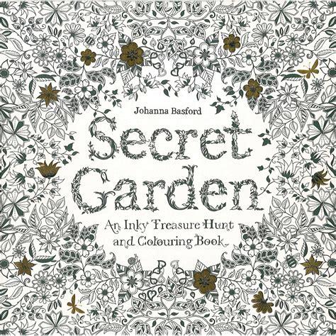 secret garden coloring book secret garden an inky treasure hunt by johanna basford