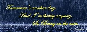 Bring On The Rain Facebook Covers, Bring On The Rain FB ...