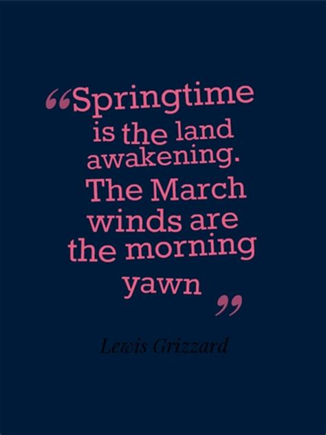 Springtime Is The Land Awakening The March Winds Are The. Love Quotes For Him Dirty. Mom Love Quotes From Daughter. Dr Seuss Quotes Imagination. Hurt Quotes Photos. Bible Quotes Jeremiah. Instagram Quotes Ghetto. Morning Love Quotes For Husband. Work Quotes Steve Jobs