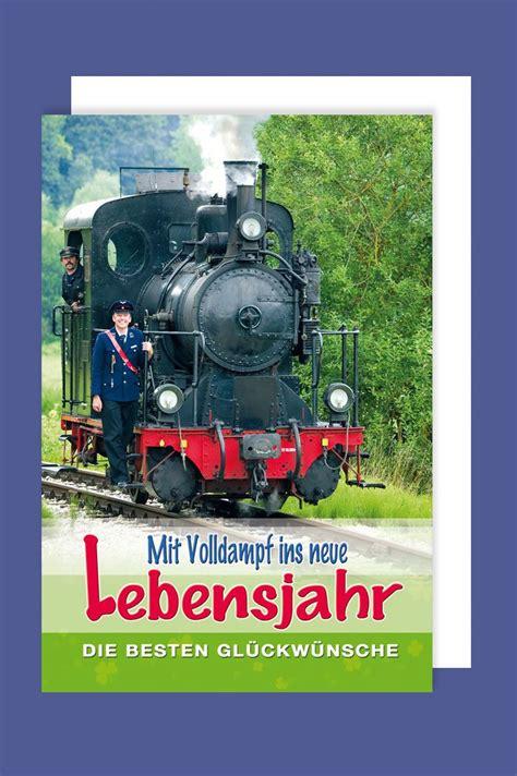eisenbahn geburtstag karte grusskarte volldampf lokomotive schaffner xcm avancarte