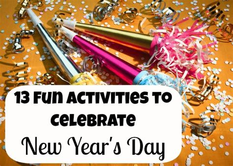 New Year Traditions-a Day Of Family Fun