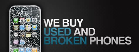 get money for phones sell your broken phone get for your iphone