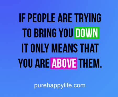 Quotes About People Who Try To Bring You Down Quotesgram. Cute Quotes Unique. Zombie Tattoo Quotes. Bible Verse Quiver. Deep Quotes For Valentines Day. Nature Quotes Or Sayings. Family Quotes Rap. Quotes To Live Be. Lion King Quotes About Strength