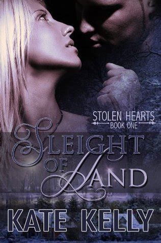 sleight  hand stolen hearts   kate kelly reviews discussion bookclubs lists