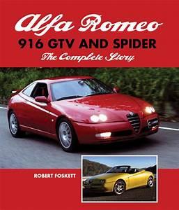 Alfa Romeo Spider 916 : alfa romeo 916 gtv and spider the complete story ~ Kayakingforconservation.com Haus und Dekorationen