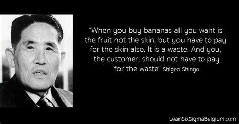 Shigeo Shingo Quotes - Lean Six Sigma Belgium