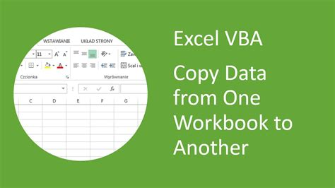 Excel Vba  How To Copy Data From One Workbook And Paste Into Another Youtube