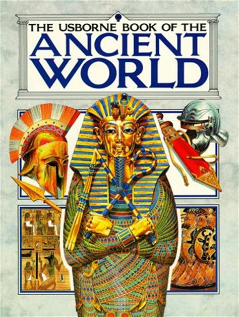 usborne book   ancient world combined volume early civilizationthe greeksthe romans