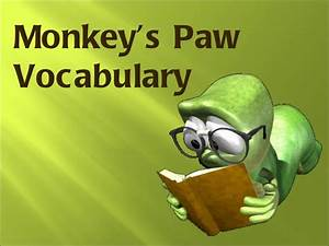 Monkeys Paw Vocab