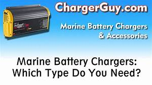 Marine Boat Battery Chargers   Which Type Do You Need
