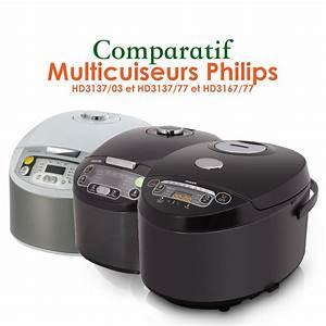 Diff U00e9rences Entre Les Multicuiseurs Philips Hd3137  77 Et Hd3167  77  U2013 Multicuiseur  U0026 Mijoteuse
