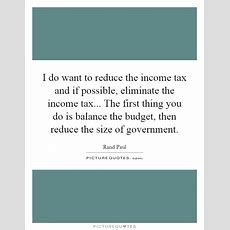 I Do Want To Reduce The Income Tax And If Possible