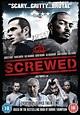 Screwed (2011) - Posters — The Movie Database (TMDb)