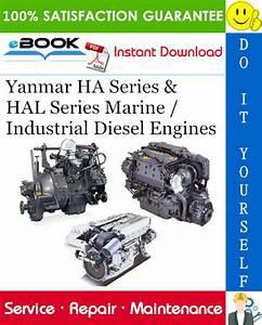 Yanmar Marine Industrial Diesel Engine Hal Series Service Repair Manual Instant