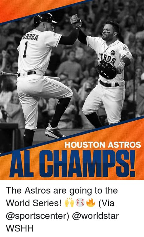 Houston Astros Memes - tro houston astros al champs the astros are going to the world series via wshh meme on