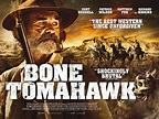 Bone Tomahawk Review: A Movie For Avid Western Lovers ...