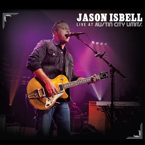 drive by truckers decoration day live jason isbell live at city limits dvd leeway s
