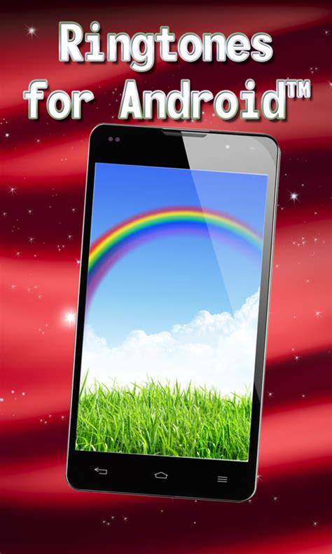 ringtones for android phone free ringtones for android free app android freeware