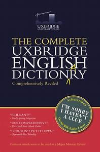 The Complete Uxbridge English Dictionary by Graeme Garden ...