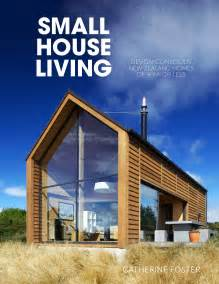 Pictures Living In A House by Small House Living Penguin Books New Zealand