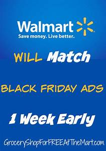 Black Shopping Week : walmart will match black friday ads one week early grocery shop for free at the mart ~ Orissabook.com Haus und Dekorationen