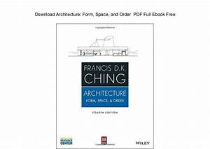 Download Architecture  Form  Space  And Order Pdf Full
