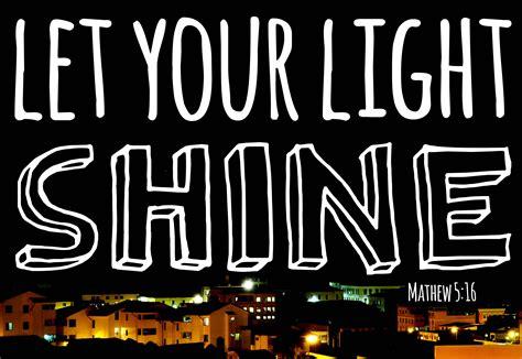let your light shine let your light shine debbiesarena