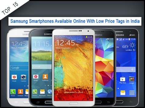 top  samsung smartphones     price tags  india gizbot