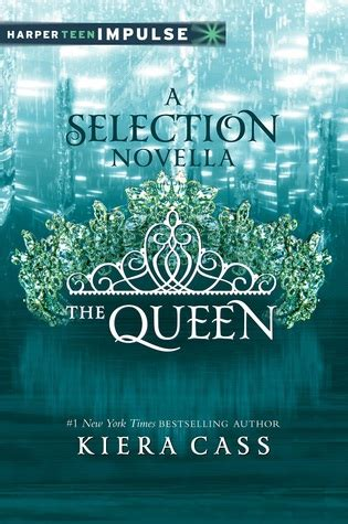 queen  selection   kiera cass reviews discussion bookclubs lists