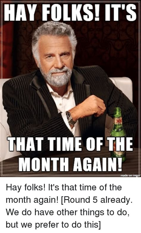 That Time Of The Month Meme - search that time of the month memes on me me