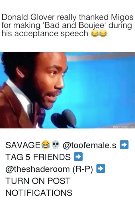 Bad And Boujee Memes - 25 best memes about acceptance speech acceptance speech memes