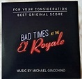 BAD TIMES AT THE EL ROYALE FYC Score Soundtrack CD Michael ...