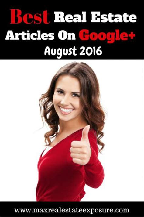 Best Google + Real Estate Articles August 2016